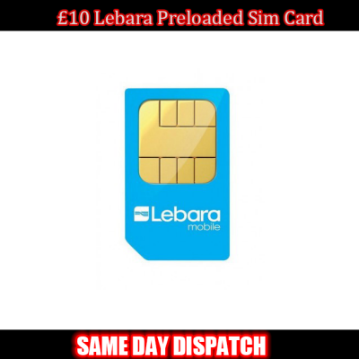 £10 Lebara Mobile Preloaded SIM Card